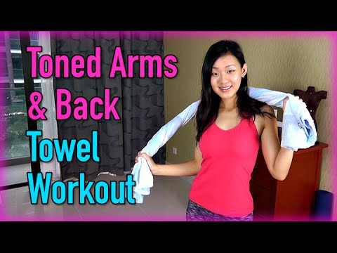 toned arms  back towel workout no weights  youtube