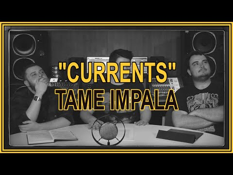 """Currents"" by Tame Impala 