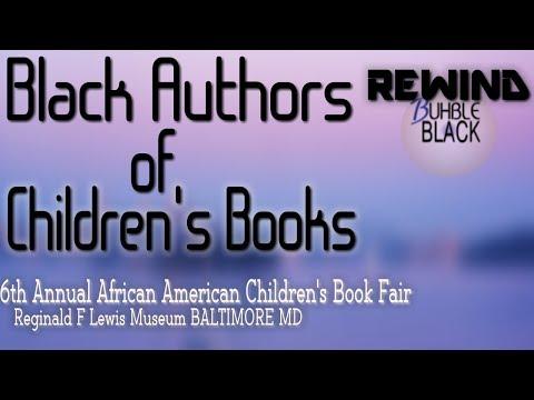 Black Authors Of Children's Books: 2018 Book Fair REWIND