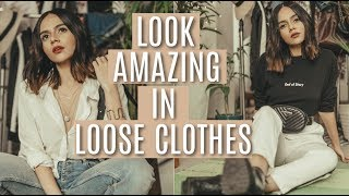How To Look GREAT In Loose Clothes! | Komal Pandey
