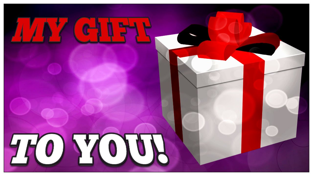 My Gift to You!