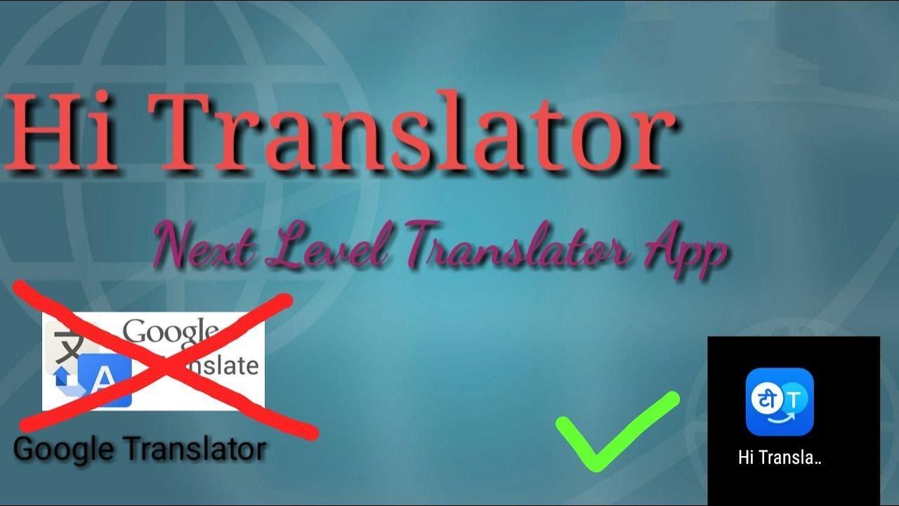 Hi Translator| Translate WhatsApp message in 2 seconds| No need of Google  Translator