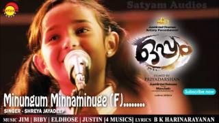 Minungum Minnaminuge F | Film Oppam | Shreya Jayadeep | 4 Musics | Malayalam Song