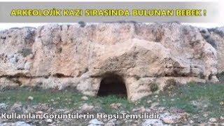 Arkeolojik Kazı Sırasında Bulunan Bebek - ( Takipçi Hikayeleri # 30 )