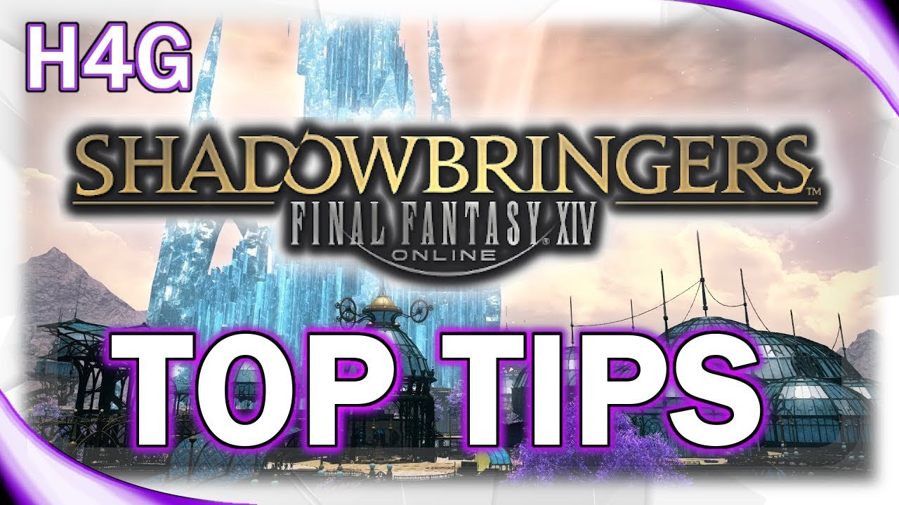 FFXIV Shadowbringers Guide - Top Tips for New Players! - Thủ thuật