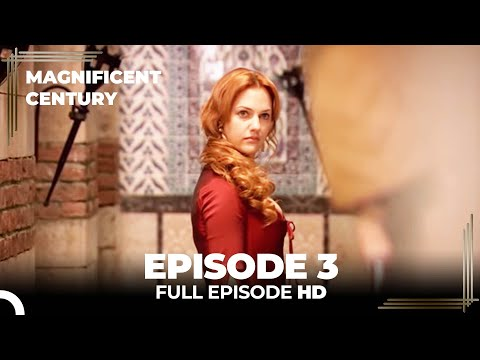 Magnificent Century Episode 3 | English Subtitle