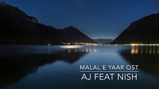 Ahmed Jahanzeb - Malal e Yaar OST (feat. Nish Ashar).mp3