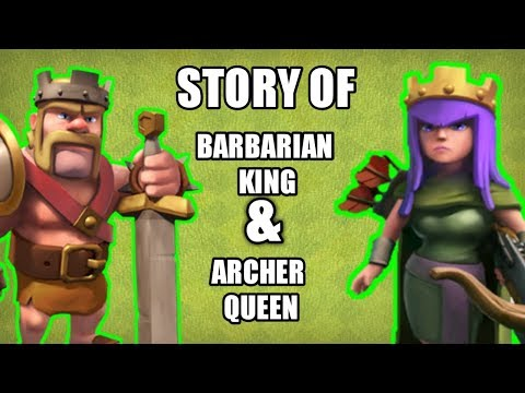 The Story Of Barbarian King And Archer Queen Hindi Clash Of Clans!!
