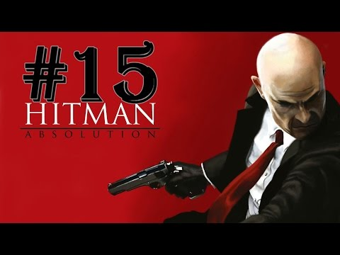 Hitman Absolution : Ep 15