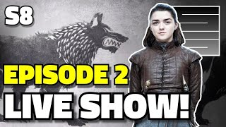Game Of Thrones Season 8 Episode 2 - Live After Show Q&A