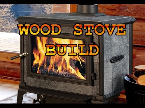 Wood Stove Build