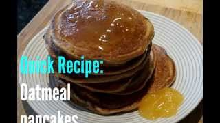 Quick and Easy Oatmeal Pancakes recipe