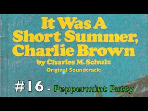 It Was A Short Summer - Peppermint Patty - Lost Soundtracks