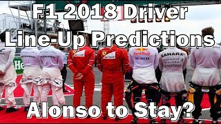 F1 2018 Driver Line-Up Predictions