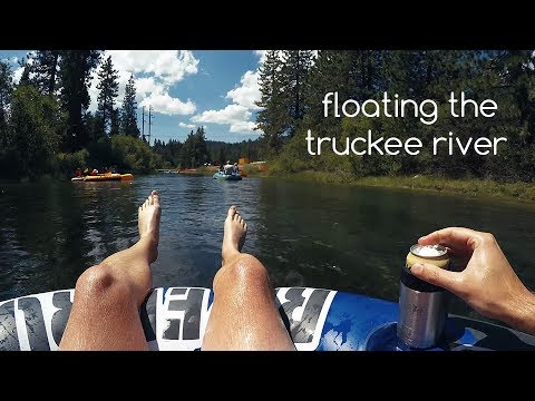 An Extreme Float Down The Truckee River - Class 0's & I's - August 2017