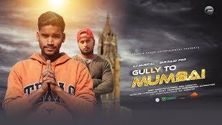 GULLY TO MUMBAI   Sukraat Pop Ft. AJ Musical   Gully Boy   Inspired By Ranveer Singh & Divine