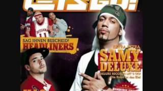 Samy Deluxe-  Warte mal Sam (Deluxe Records Let´s Go Mixtape) High Quality