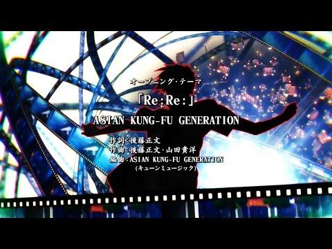 Boku Dake ga Inai Machi (ERASED) [Opening FULL] Re:Re: - Asian Kung-fu Generation