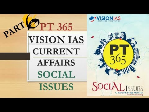 PT 365 SOCIAL ISSUES 2019 PART 6 VISION IAS CURRENT AFFAIRS MAGAZINE