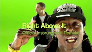 Lil Wayne ft. Drake- Right Above It Instrumental HD