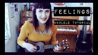 Feelings - Hayley Kiyoko (ukulele tutorial) | idatherese