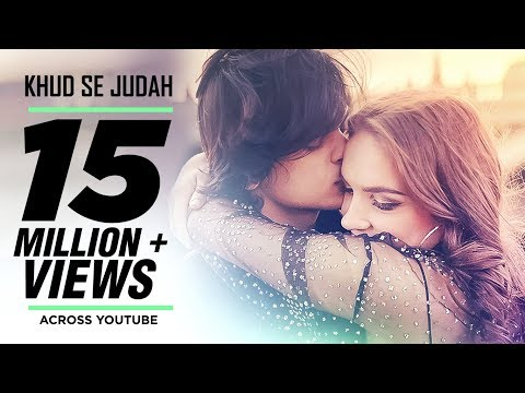Khud Se Judah Video Song | Shrey Singhal | New Song 2017