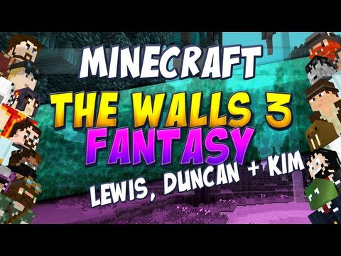 Minecraft The Walls Fantasy - Duncan, Lewis and Kim