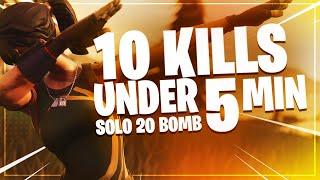 10 Kills under 5 min? 20 Bomb Solo!   Fortnite Battle Royale