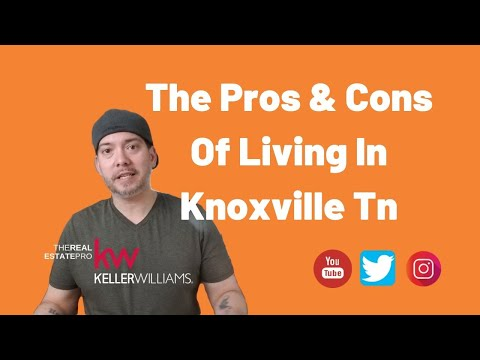 The Pros And Cons Of Living In Knoxville