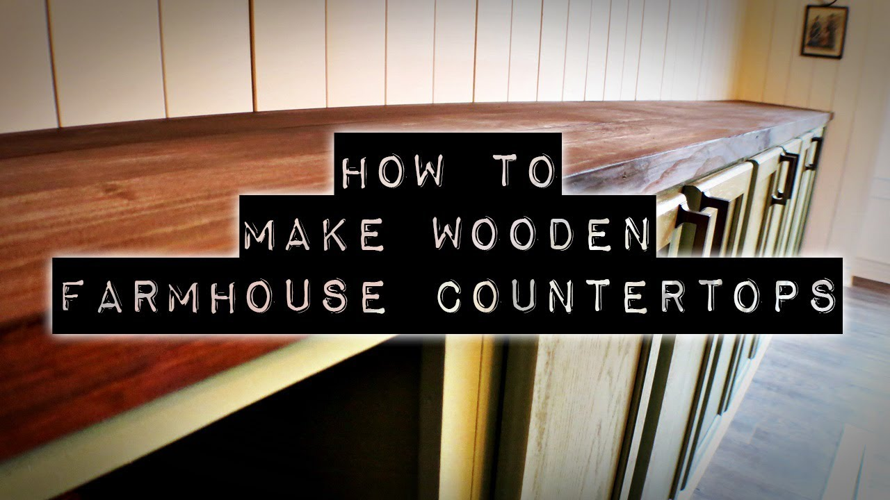 How To Make Diy Wooden Countertops Farmhouse Style Youtube