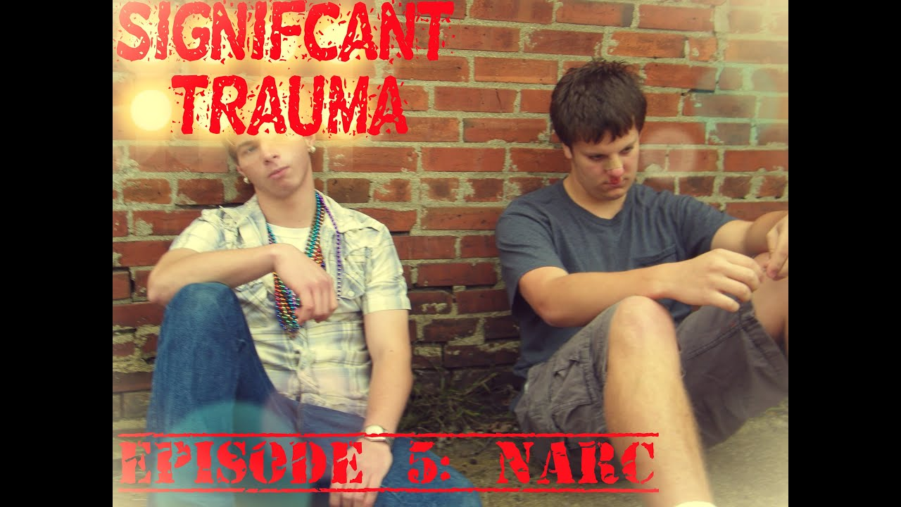 Download Significant Trauma Season 1, Episode 5: Narc