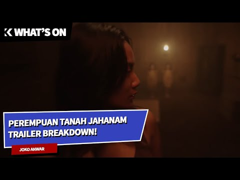 what's-on:-perempuan-tanah-jahanam-trailer-breakdown!