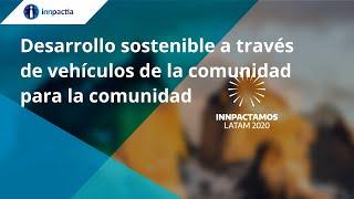 Desarrollo sostenible a través de vehículos de la comunidad para la comunidad