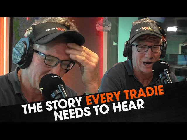 The Story EVERY Tradie Needs to Hear | Triple M