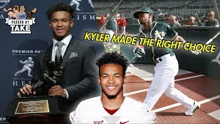 Kyler Murray made the RIGHT choice