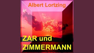 Darf Eine Niedre Magd Es Wagen (Zar Und Zimmerman - 3.Aufzug, 6. & 7. Auftritt Nr. 15 Duett)