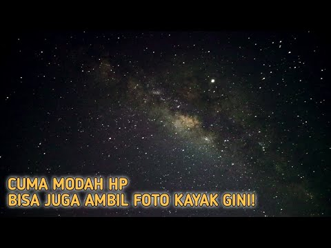 Full Tutorial Cara Ambil Foto Milkyway Pake HP Android | Tested Realme 3 Pro