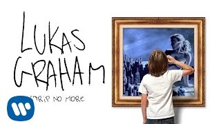 Lukas Graham - Strip No More [OFFICIAL AUDIO]