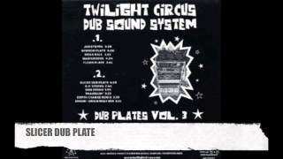 TWILIGHT CIRCUS - DUB PLATES VOL 3 - FULL ALBUM