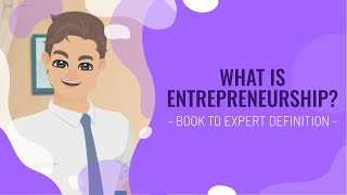 What is Entrepreneurship? | The Different Definitions You Must Know