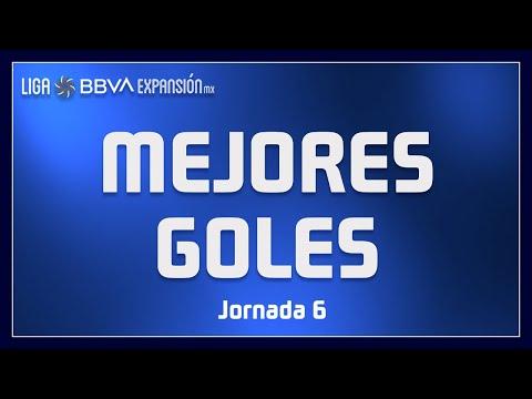 Mejores Goles - Jornada 6 - Guard1anes 2020 | Liga BBVA Expansión MX