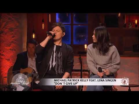 Michael Patrick Kelly und Lena -  Don't Give Up