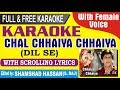 Chal Chaiya Chaiya - Dil Se - Karaoke With Lyrics & Female Vocal