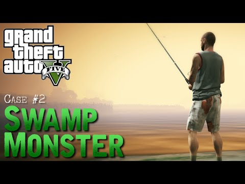 GTA 5 Myth Files - Case #2 Swamp Monster
