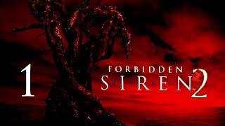 Forbidden Siren 2 - Partie1