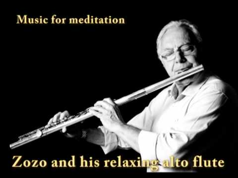 Music for meditation -- Zozo and his relaxing alto flute.
