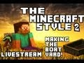 """The Minecraft Style 2 - Livestream with GG Facecam! Making of the Boatyard """"Camel Party Hut"""" #6.5"""