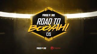 Путешествие по Free Fire Road to Booyah | Подробности шоу-турнира