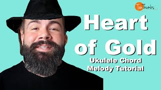 Neil Young - Heart of Gold - Chord Melody Ukulele Tutorial