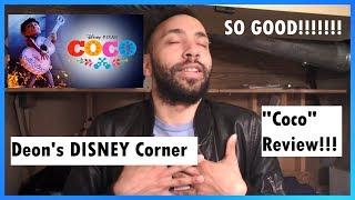 "Disney   Pixar - ""Coco"" Movie Review!"